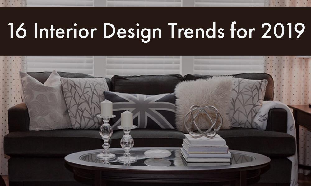 Interior Design Trends For 2019: 16 Interior Design Trends For 2019